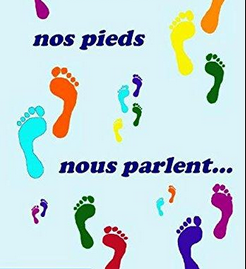 Nos pieds nous parlent de nous